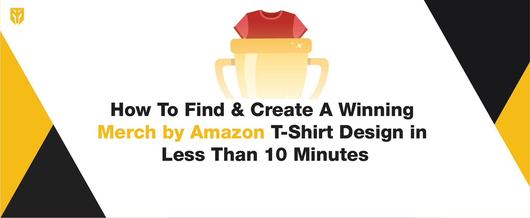 Create A Winning Merch by Amazon T-Shirt Design in Less Than 10 Minutes