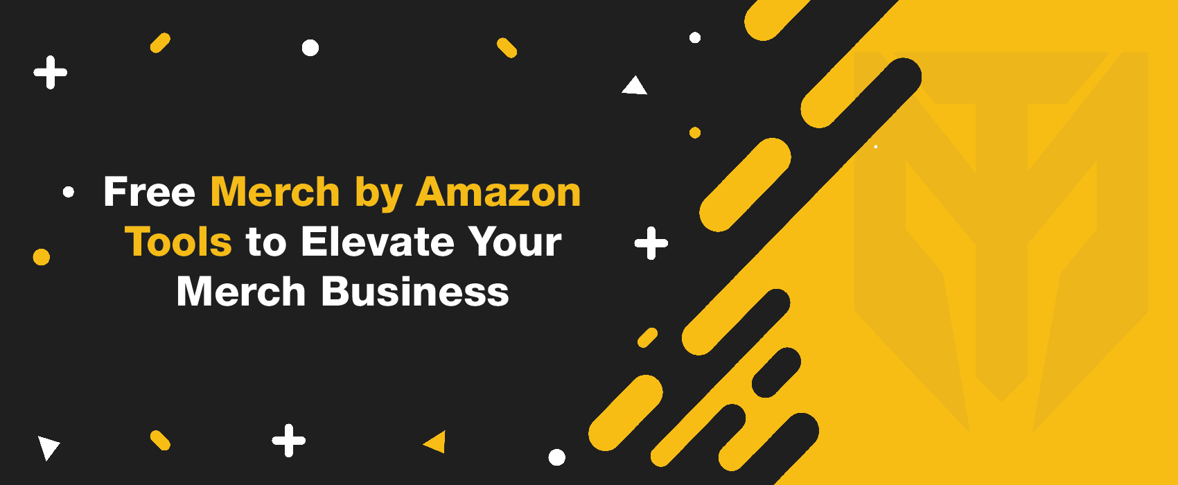 Free Merch by Amazon Tools to Elevate Your Merch Business