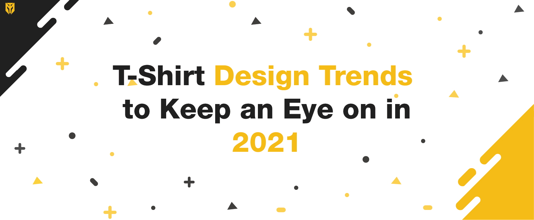 T-Shirt Design Trends to Keep an Eye on in 2021